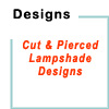lampshade cut & pierced designs